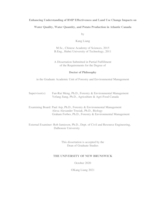 Enhancing understanding of BMP effectiveness and land use change impacts on water quality, water quantity, and potato production in Atlantic Canada