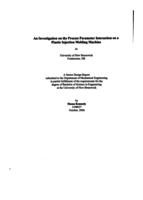 An investigation on the process parameter interaction on a plastic injection molding machine at University of New Brunswick Fredericton, NB
