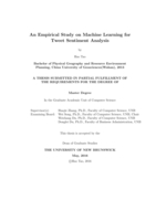 An empirical study on machine learning for tweet sentiment analysis