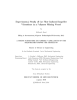 Experimental study of the flow induced impeller vibrations in a polymer mixing vessel
