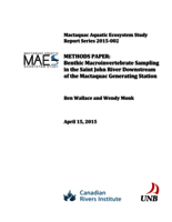 Mactaquac Aquatic Ecosystem Study Report Series 2015-002, METHODS PAPER: Benthic Macroinvertebrate Sampling in the Saint John River Downstream of the Mactaquac Generating Station