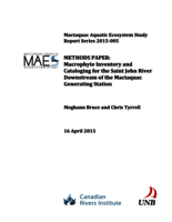 Mactaquac Aquatic Ecosystem Study Report Series 2015-005, METHODS PAPER: Macrophyte Inventory and Cataloging for the Saint John River Downstream of the Mactaquac Generating Station