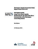 Mactaquac Aquatic Ecosystem Study Report Series 2015-012, METHODS PAPER: Long-Term Water Quality Monitoring for the Saint John River Downstream of the Mactaquac Generating Station