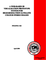 A web-based 3D visualization prototype system for high-resolution satellite colour stereo images