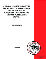 A regional model for the prediction of ionospheric delay for single frequency users of the Global Positioning System