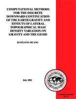 Computational methods for the discrete downward continuation of the earth gravity and effects of lateral topographical mass density variation on gravity and the geoid