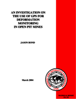 An investigation on the use of GPS for deformation monitoring in open pit mines