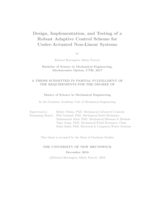 Design, implementation, and testing of a robust adaptive control scheme for under-actuated non-linear systems